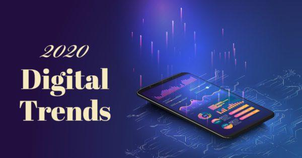 2020 Digital Trends Blog Post