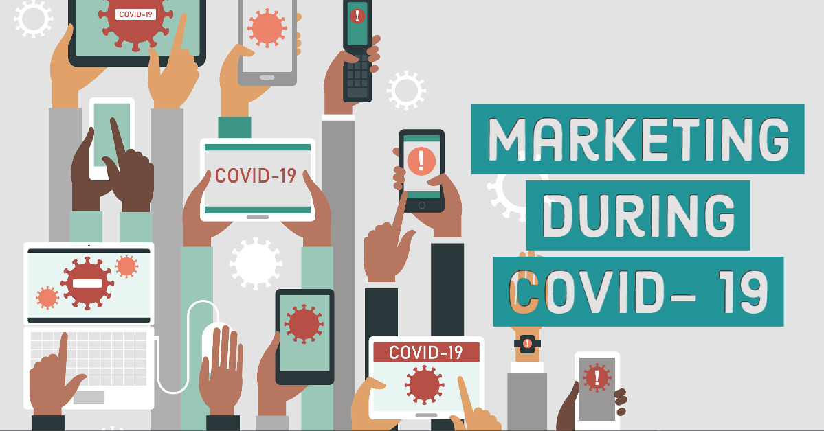 Marketing During Covid-19 Blog Post